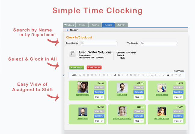 Simple Time Clock Functionality allows your event to spend less time accounting for volunteers