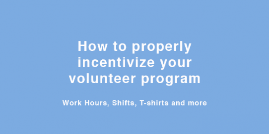 How to properly incentivize your volunteer program